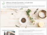 Diffuseur d'Huiles Essentielles : Le Guide 2019