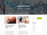 Direction Santé - Le blog d'informations