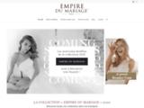 L'Empire du mariage : Trouvez votre robe de mariage dans notre boutique en ligne