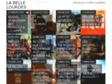 La belle Lourdes | Blog sur Lourdes et ses environs. Blog des hôtels UniLourdes