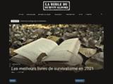 La Bible du Survivalisme | Articles, guides et critiques dédiés au Survivalisme