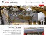Fromagerie Crèmerie à Sainte Geneviève des Bois (91)   La Boîte aux Fromages