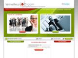 Recrutement, emplois, lemeilleurjob.com : le lien entre l'homme et l'entreprise