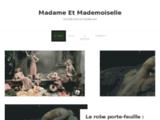 Madame Et Mademoiselle - La mode sous un nouveau jour