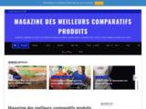 Magazine des meilleurs comparatifs produits