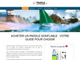 Paddle Gonflable : comparatif des meilleurs modèles