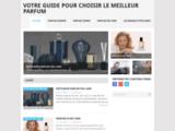 Votre guide pour choisir le meilleur parfum | Parfum-Deluxe.com