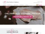 Chez Pauline et Stéphane Traiteur