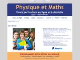 Physique et Maths - Cours particuliers a domicile - Soutien scolaire et Cours pa
