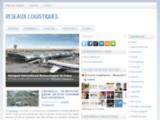 Réseaux logistiques - Magazine transport et logistique