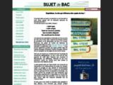 Sujet de bac : annales, sujets et corrigés gratuits du baccalauréat