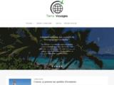 Terravoyages.com, le meilleur guide pour voyager