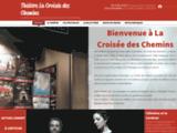 La Croisée des Chemins, Paris, Théâtre