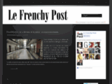 The Frenchy Post | La presse vu d'un autre oeil