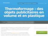 Thermoformage, pour commander des objets publicitaires thermoformés