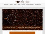 Top cafetière : Le site référence en machines à capsules / dosettes