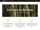 L'univers du Bambou - Objets pour la maison en bambou