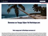 Réservation Martinique avec Voyage-Sejour-Vol-Martinique.com