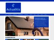 Actualitiz : un site internet pour tout savoir en temps réel