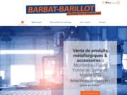 Barbat Barillot - vente de produits métallurgiques & accessoires