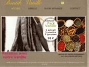 BOUTIK VANILLE : Vanille bourbon