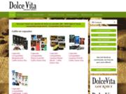Cafés Dolce Vita, cafés italiens en capsules et dosettes