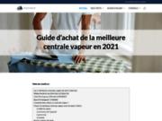 Comparatif et guide d'achat Centrale Vapeur