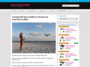 Conseils, tests et analyses des drones les plus populaires du marché