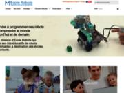 Ecole Robots : Logiciels pour apprendre à programmer via la robotique