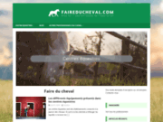 Faire du cheval - Blog équitation et annuaire équestre