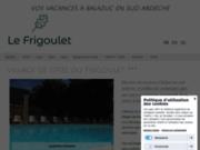 Gites Frigoulet - Location d'un gite en sud Ardèche