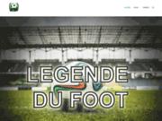 Légende du foot, votre blog pour trouver les meilleures anecdotes foots