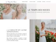 Le Temps des Noces, boutique experte en vente de robe de mariage