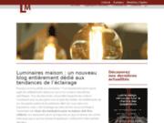 Luminaire Maison, le blog dédié aux luminaires