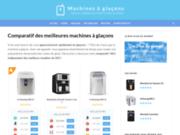 machinesaglacons.fr : comparatifs machines à glaçons