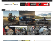 Objectif Moto - Actus, Essais et Avis Moto