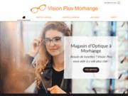 Votre opticien expérimenté Vision Plus Morhange