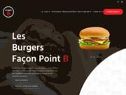 POINT B - Sans aucun doute les meilleurs burgers!