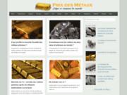 Prixmetaux.com, site d'actualités sur les métaux
