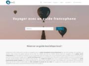 Voyagez avec un guide francophone local dans le monde entier