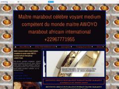 Détails : Maître marabout célèbre voyant medium compétent du monde maitre AWOYO marabout africain international +22967771955