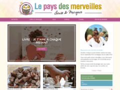Découverte : Le blog Lepaysdesmerveilles une mine d'or pour les mamans