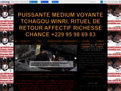 PUISSANTE MEDIUM VOYANTE TCHAGOU WINRI, RITUEL DE RETOUR AFFECTIF RICHESSE CHANCE +229 95 98 69 83