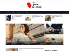 Trucs de Nana est un blog lifestyle féminin qui propose des tas de trucs et astuces pour les filles