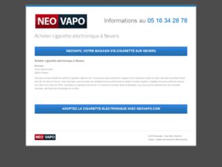 Neovapo, cigarette électronique  et e-liquides français à Nevers !