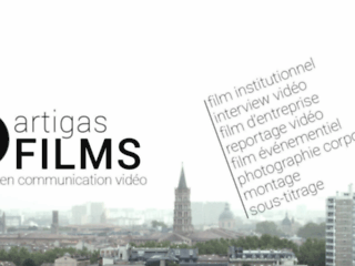 Artigas Films production audiovisuelle, vidéo, films corporate, photographie entreprise à Toulouse
