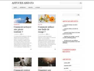 Mieux vivre au quotidien avec le site «Astuce and Co»