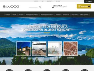 E-wood : le spécialiste du bois de construction en France