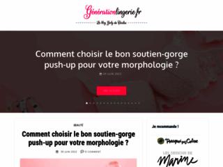 Génération Lingerie, le guide de la mode et des styles tendance