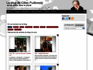 Blog de Gilles Pudlowski | Critiques de restaurants, hôtels, produits